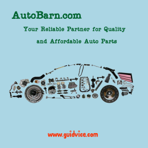 AutoBarn.com – Your Reliable Partner for Quality and Affordable Auto Parts